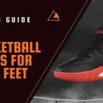 The 10 Best Basketball Shoes for Wide Feet 2021