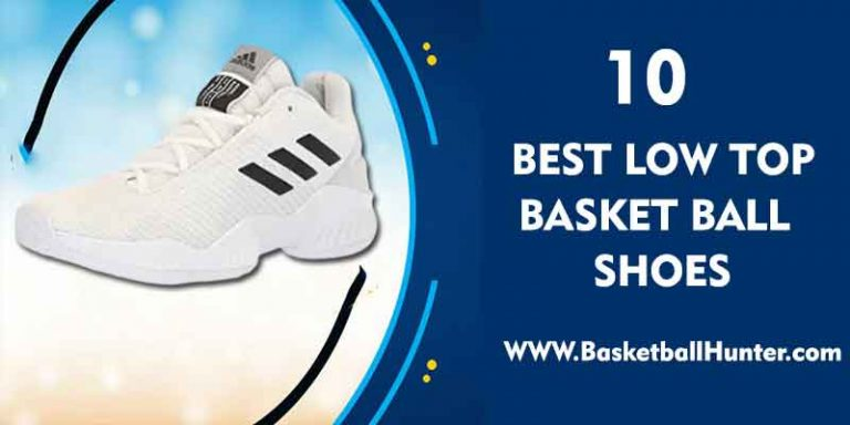 best top low basketball shoes