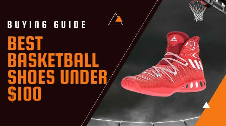 image-showing-BEST-basketball-shoes-under-$100